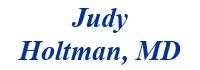 Judy Holtman MD